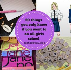 20 things you only know if you went to an all-girls school