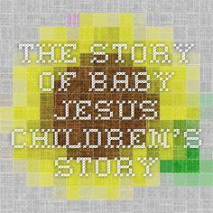 Summary - The Story of Baby Jesus children's story