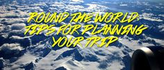 Dreaming of travelling around the world? Here are some tips for planning your trip! http://www.wolfpacktravels.com/round-the-world-tips-for-planning-your-trip/