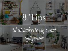 Design Sunday // 8 tips til små lejligheder
