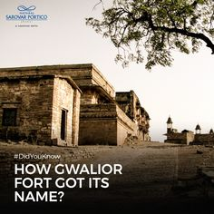The Gwalior Fort was named as a tribute to a sage named Gwalipa who cured the king Suraj Sen (who also constructed the fort) from a critical disease? Nataraja, Did You Know, Sage, Pride, Construction, King, Explore, Building, Salvia