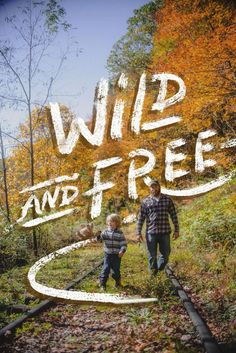 Wild and Free // #FamilyTrails