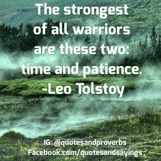 The strongest warriors Time & Patience