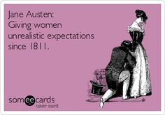 Ahem, Fitzwilliam Darcy, Mr. Knigtley, Captain Frederick  Wentworth,  Colonel Brandon, Edmund Bertram, Edward Ferrars and Henry Tilney! THANKS, AUSTEN. <<<< No but seriously. THANK YOU. :)