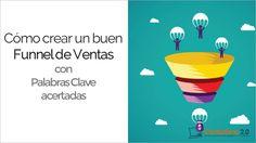 Cómo crear un Funnel de Ventas eficaz usando Palabras Clave acertadas Community Manager, Digital Marketing, Internet, Chart, Blog, Socialism, Sales Process, Key Tags, Header