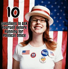 10 questions you should ask yourself before running for office by Campaigns & Elections