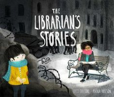 The beloved library is burned to ash. Food is scarce. Danger is abundant. Every aspect of daily life is changed. But then one day, the Librarian emerges in the town square. Seated on a bench in front of the library's remains, she opens a book and begins to read aloud. Day after day the librarian returns to her post, her voice carrying stories above the thunder of tanks and to the broken hearts of the people. Little by little, the stories seed hope in the people, and their village begins to mend. Anna Wilson, March Book, Afraid Of The Dark, Read Aloud, S Stories, Historical Fiction, Book Authors, Book Recommendations, Book Lovers