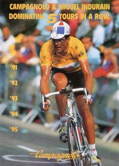 Miguel Indurain / Campagnolo advert Gran Tour, Bike Poster, Winner, Vintage Cycles, Bicycle Race, Old Bikes, Pro Cycling, Road Racing, Tours