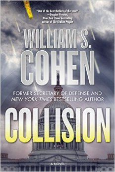 Collision: A Novel by William S. Cohen
