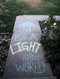 Go Be A Light In The World