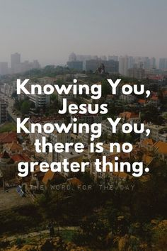 The Word For The Day Quote, bible quote, bible, christian quote, city, motivation, inspiration, prayer