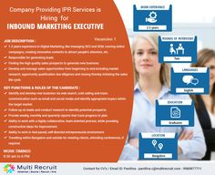 Company Providing IPR Services  is Hiring for Inbound Marketing Executive. For more details Contact: Pavithra - pavithra.c@multirecruit.com - 9980877711.