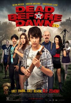 "Dead Before Dawn (2012). ""Half Zombie. Half Demon. All Zemon!"""