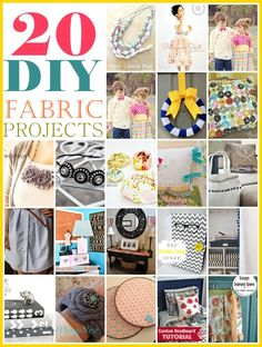 20 DIY:: Free Tutorial Fabric Projects