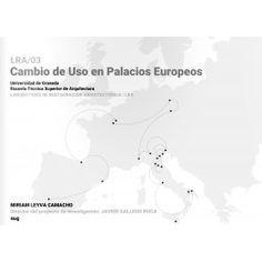 Cambio de uso en palacios europeos / Miriam Leyva Camacho ; director del proyecto de investigación, Javier Gallego Roca