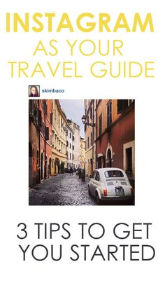 Instagram As Your Travel Guide