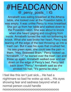 That was so sweet of Annabeth. And Percy is probably thinking between upchucks I have the sweetest girlfriend ever.