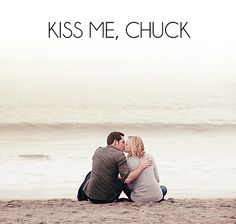 Chuck ♥ Sarah ( ... *continue with the happy ending of my imagination here*)