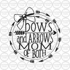 Bows And Arrows Mom Of Both svg png eps pdf jpg dxf Vinyl Crafts, Vinyl Projects, Paper Crafts, Arrow Svg, Cricut Creations, Cutting Files, Cutting Boards, Transfer Paper, Svg Cuts