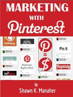 Marketing With Pinterest - How to Drive Traffic, Sales and Results with Pinterest