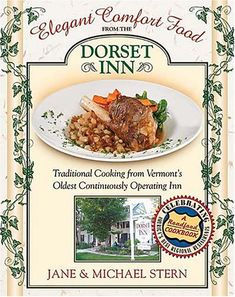 New good food rev essential ingredients for libraryusergroup elegant comfort food from the dorset inn traditional cooking from vermonts oldest continuously operating inn used book in good condition forumfinder Choice Image