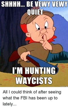 Elmer fudd be very very quiet quote