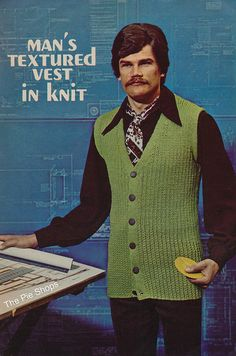Anyone knitting today? Know any architects? How about whipping up a snazzy vest (& baking some cookies) for your man? That's bound to help him design better buildings. (This post is for Bad Fashion, Retro Fashion, Vintage Fashion, Mens Fashion, Fashion Trends, Seventies Fashion, Gothic Fashion, Fashion Styles, Look Vintage