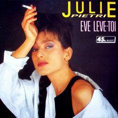 Eve lève toi - Julie Pietri. 1986