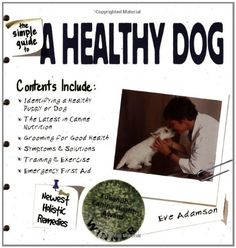 The Simple Guide to a Healthy Dog * Visit the image link more details. (Note:Amazon affiliate link)