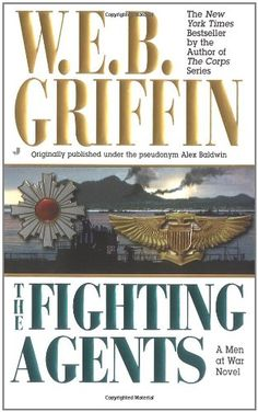 The Fighting Agents (Men at War) by W.E.B. Griffin http://www.amazon.com/dp/0515130524/ref=cm_sw_r_pi_dp_g6VJwb0K70NQC