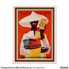 Cafe Co Op 1954 Switzerland - Beautiful Vintage Poster Reproductions. This vertical Swiss culinary / food poster features a black person in white with a large hat holding up bags of coffee on red background. Vintage Food Posters, Vintage Advertising Posters, Vintage Advertisements, Vintage Ads, Retro Posters, Art Posters, Coffee Poster, Coffee Art, Coffee Meme