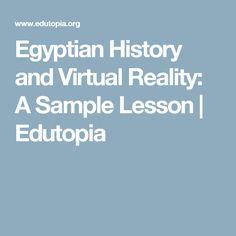 Egyptian History and Virtual Reality: A Sample Lesson | Edutopia