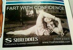 SHREDDIES! Fart with confidence! Flatulence filtering underwear.  ummmmm....