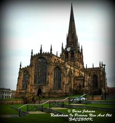 2013 - Picture of Rotherham Minster Church - Tripadvisor South Yorkshire, Yorkshire England, Cathedral Church, Local History, Ancient Architecture, Great Britain, Barcelona Cathedral, Trip Advisor, Tours