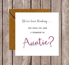 We've Been Thinking... How Would You Like a Promotion to Auntie Pregnancy Announcement Card #pregnancyannouncementtofamily, #pregnancyannouncementcards,