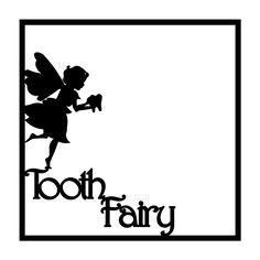 Tooth Fairy Scrapbooking Die Cut Overlay