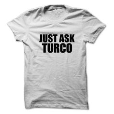 [Popular Tshirt name tags] Just ask TURCO  Coupon 10%  Just ask TURCO  Tshirt Guys Lady Hodie  SHARE and Get Discount Today Order now before we SELL OUT  Camping a vest thing you wouldnt understand tshirt hoodie hoodies year name birthday ask turco just ask