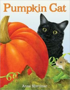 Pumpkin Cat by Anne Mortimer
