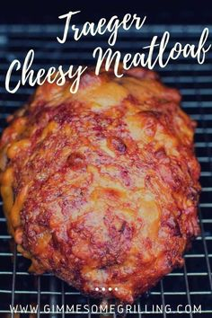 If you want an easy smoker recipe this is it! This Traeger Cheesy Meatloaf recipe is so easy and yet has so much flavor! Make this as soon as you can! #recipe #meatloaf