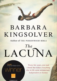 'The Lacuna' by Barbara Kingsolver - The heartbreaking story of a man's search for safety, of a man torn beween the warm heart of Mexico and the cold embrace of 1950s McCarthyite America. [click on cover to download ebook sample of first 10%]