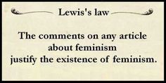 Justify the existence of feminism >>> They unfortunately do.