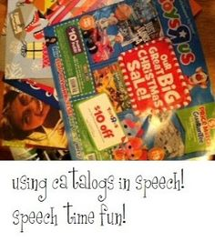 Speech Time Fun: Using Catalogs In Speech! Can use for articulation and categorizing