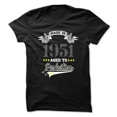 Perfection-1951 T Shirts, Hoodies. Check price ==► https://www.sunfrog.com/LifeStyle/Perfection-1951.html?41382 $21.99