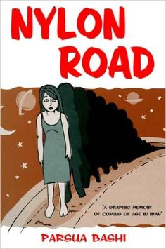 In the tradition of graphic memoirs such as Marjane Satrapi's Persepolis, comes the story of a young Iranian woman's struggles with growing up under Shiite Law, her journey into adulthood, and the daughter whom she had to leave behind when she left Iran. NYLON ROAD is a window into the soul of a culture that we are still struggling to understand.  Beautifully told, poignant, this is a powerful work about the necessity of freedom