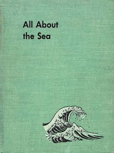 All about the Sea by Martin Klasch. Illustrated by Fritz Kredel - 1953.