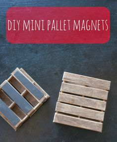 diy mini pallet magnets--click for easy instructions. Made from popsicle sticks! Easy, easy project.