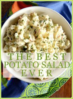 THE BEST POTATO SALAD EVER… NO KIDDING!