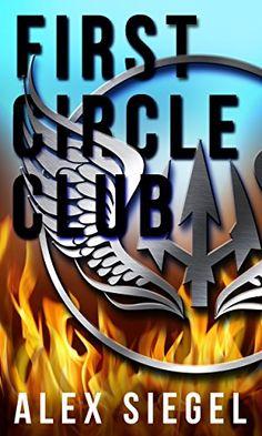 First Circle Club by Alex Siegel http://www.amazon.com/dp/B015TXPP0M/ref=cm_sw_r_pi_dp_NgsKwb10B221K