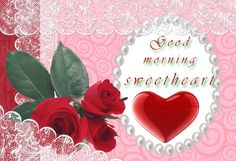 Good Morning Sweetheart - Heart Image-wg02
