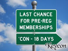 Last day to pre-reg, on-line or in-store! Rates go up at the door! http://keycon.org/35/membership/ #keycon 35 p.s., Book your hotel…